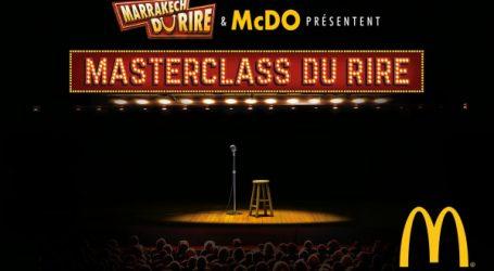 McDonald's Maroc et le Marrakech du Rire présentent, pour la 2ème année consécutive, le Grand concours «  Masterclass du Rire » pour mettre en avant les talents humoristiques de demain