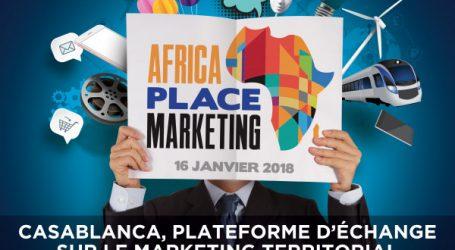 Avec Africa Place Marketing, Casablanca devient une plate-forme d'échange privilégiée sur le marketing territorial en Afrique
