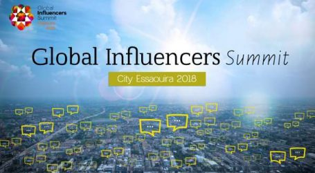 Global Influencers Summit 2018 Essaouira accueille les influencers du monde entier !