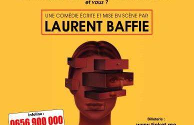 La pièce culte de Laurent Baffie arrive à Casa !
