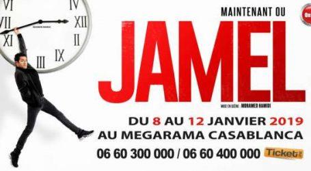 Maintenant ou Jamel … à Casablanca !