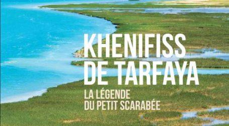 KHENIFISS DE TARFAYA, LA LÉGENDE DU PETIT SCARABÉE À la découverte d'un trésor au sud du Maroc