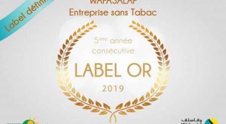 """""""Entreprise sans Tabac"""" : le label Or de Wafasalaf définitivement confirmé"""