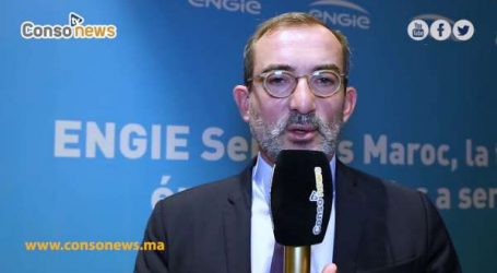 Engie adopte une nouvelle organisation au Maroc exploitations du CEO